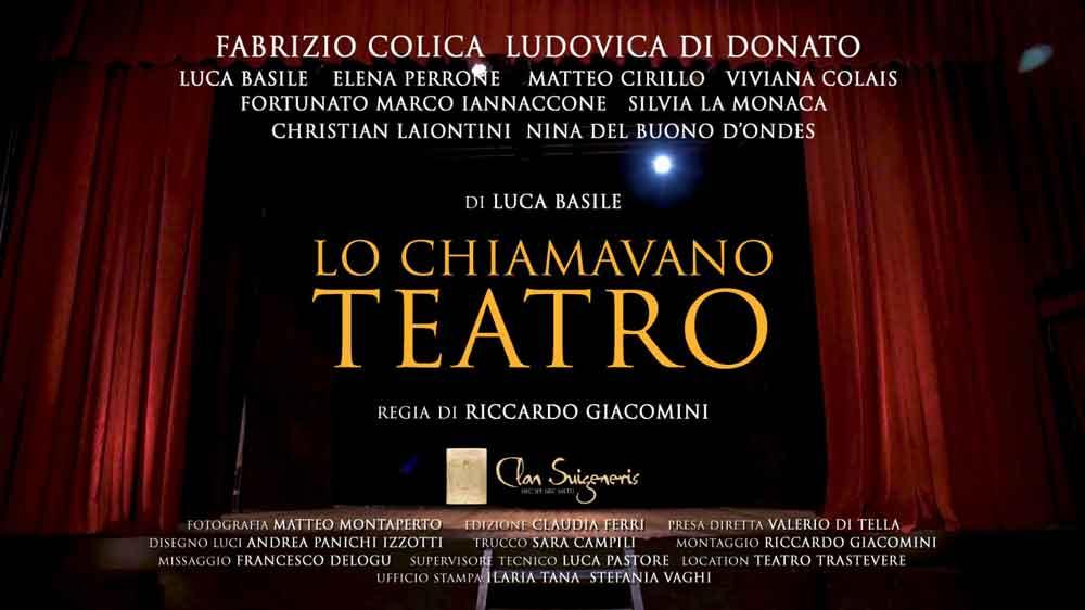 """Lo chiamavano Teatro"" di Luca Basile."