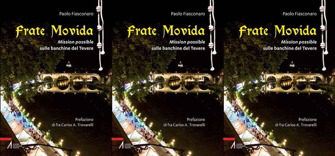 """""""Frate Movida"""" Mission possible di Frate Paolo Fiasconaro."""