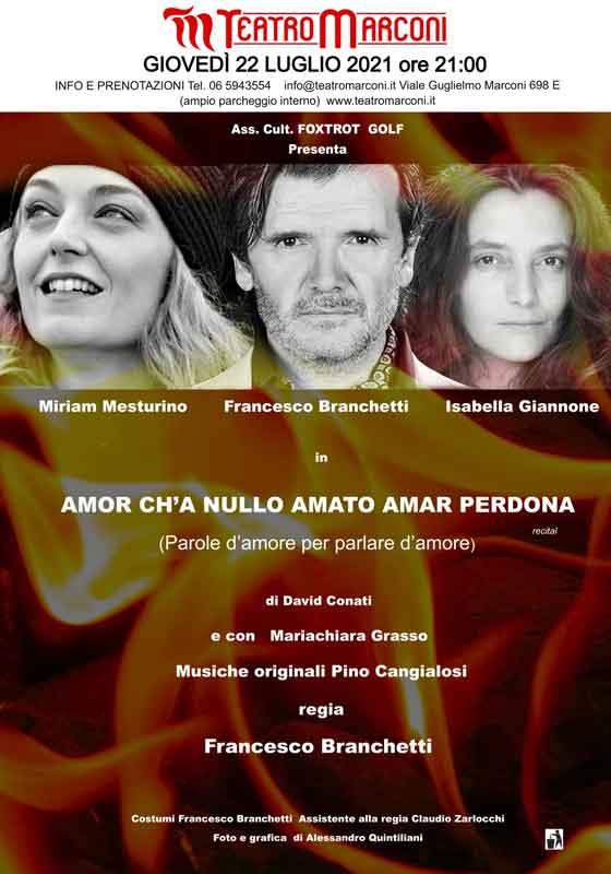 """Teatro Marconi Festival """"Amor ch'a nullo amato amar perdona""""."""