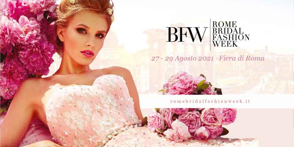 "Fiera di Roma ""Rome Bridal Fashion Week 2021""."